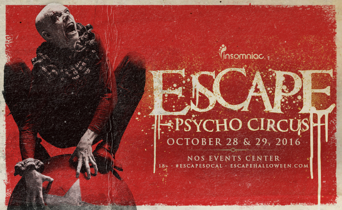 Haloween EDM events, Escape Psycho Circus