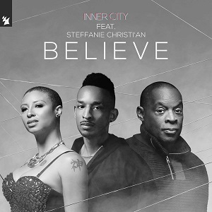 Inner City feat. Steffanie Christi'an Believe
