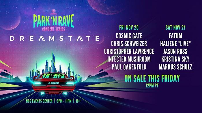Dreamstate Park 'N Rave
